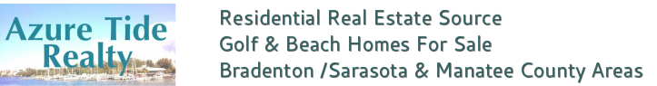 Golf & Beach Real Estate Homes For Sale- Bradenton, Sarasota & Manatee County Areas
